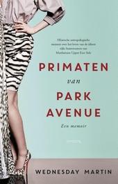 Primaten van Park Avenue : een memoir