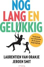 Nog lang en gelukkig : voorleesboek voor volwassenen die de weg een beetje kwijt zijn