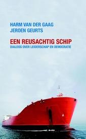Een reusachtig schip : dialoog over leiderschap en democratie
