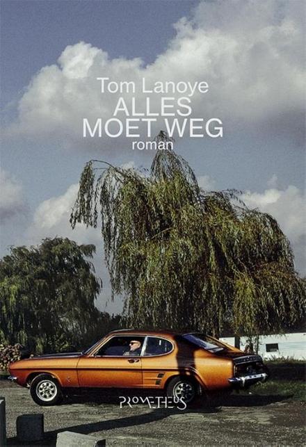 Alles moet weg : roman - On the road met Lanoye