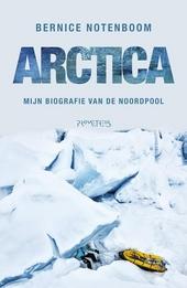 Arctica : mijn biografie van de Noordpool