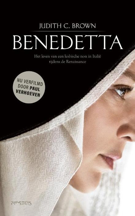 Benedetta : het leven van een lesbische non in Italië tijdens de Renaissance