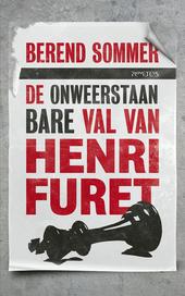 De onweerstaanbare val van Henri Furet