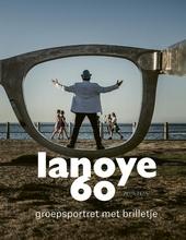 Lanoye 60 : groepsportret met brilletje