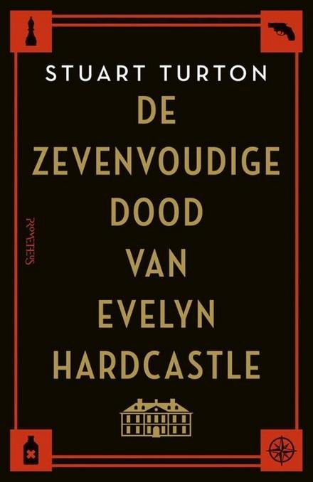De zevenvoudige dood van Evelyn Hardcastle - Voor wie als kind ook zo graag Cluedo speelde