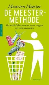 De Meester-methode : de makkelijkste manier om te stoppen met milieuvervuilen