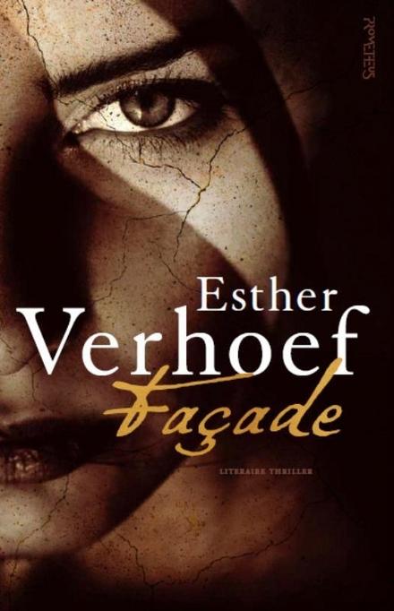 Leestip foto van: Façade | Een boek van Esther Verhoef