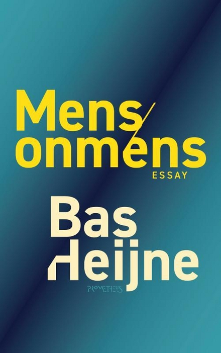 Mens/onmens : essay