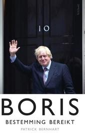 Boris : bestemming bereikt