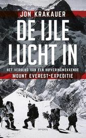 De ijle lucht in : het verslag van een huiveringwekkende Mount Everest-expeditie