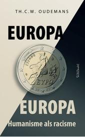 Europa Europa : humanisme als racisme