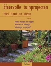 Sfeervolle tuinprojecten met hout en steen