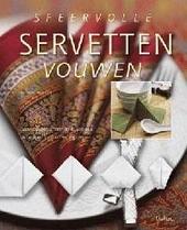Sfeervolle servetten vouwen : eenvoudige, trendy en klassieke ontwerpen in stof en papier