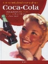 Het sprankelende verhaal van Coca-Cola