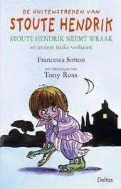 Stoute Hendrik neemt wraak en andere leuke verhalen