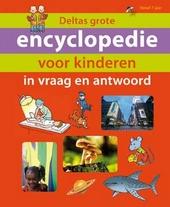 Deltas grote encyclopdie voor kinderen in vraag en antwoord