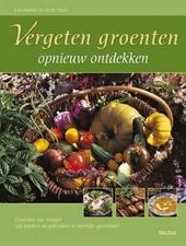 Vergeten groenten opnieuw ontdekken