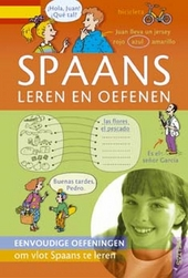 Spaans leren en oefenen : eenvoudige oefeningen om vlot Spaans te leren