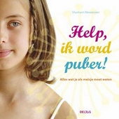 Help, ik word puber! : alles wat je als meisje moet weten
