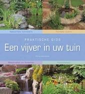 Een vijver in uw tuin : praktische gids