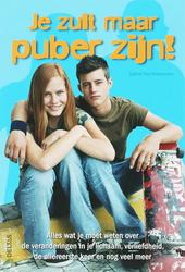 Je zult maar puber zijn!