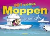 101 coole moppen voor kids