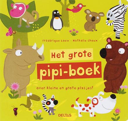 Het grote pipi-boek : over kleine en grote plasjes!