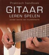 Praktisch handboek gitaar leren spelen zonder kennis van muziektheorie