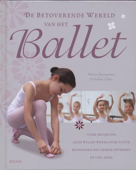 De betoverende wereld van het ballet