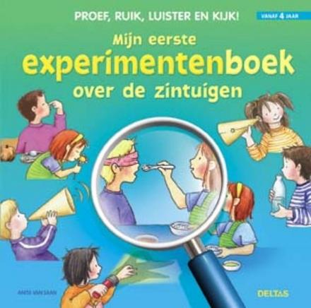 Mijn eerste experimentenboek over zintuigen