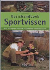 Basishandboek sportvissen : het naslagwerk voor de beginnende zoetwatervisser