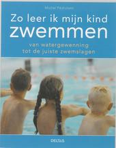Zo leer ik mijn kind zwemmen
