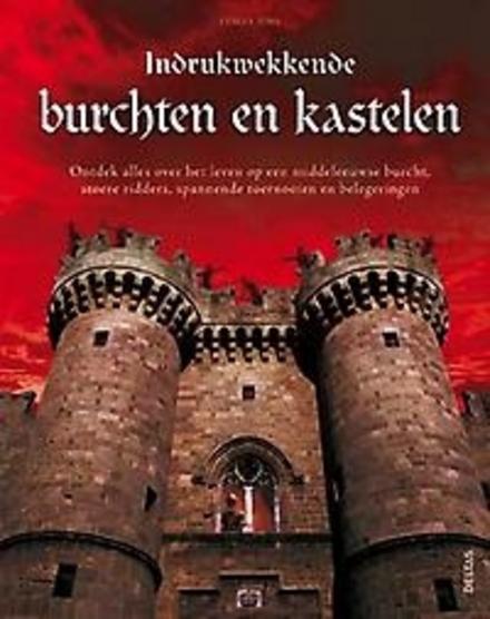 Indrukwekkende burchten en kastelen