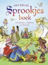 Het reuze sprookjesboek van Grimm, Andersen en Perrault