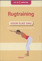 Rugtraining voor elke dag : het complete oefenprogramma voor een gezonde rug