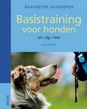Basistraining voor honden : zit, lig, hier