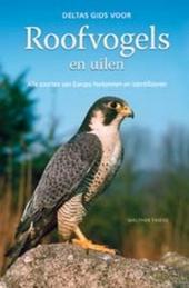 Deltas gids voor roofvogels en uilen : alle soorten van Europa herkennen en identificeren
