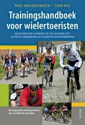 Trainingshandboek voor wielertoeristen : de perfecte voorbereiding op de Lotto Cycling Tour : van de Ronde van Vlaa...