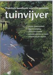 Praktisch handboek voor een gezonde tuinvijver