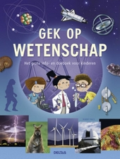 Gek op wetenschap : het grote info-en doeboek voor kinderen