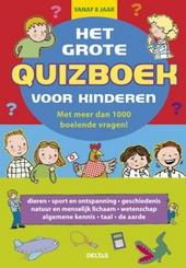 Het grote quizboek voor kinderen : met meer dan 1000 boeiende vragen!