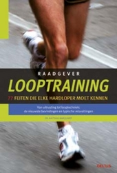 Looptraining : 77 feiten die elke hardloper moet kennen