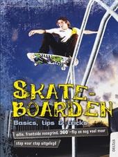 Skateboarden : basics, tips & tricks