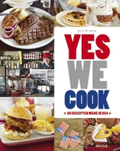 Yes we cook : 101 recepten made in USA