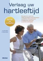 Verlaag uw hartleeftijd : test zelf uw hartleeftijd : een gezond en sterk hart dankzij gematigde lichaamsbeweging :...