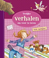 Vrolijke verhalen om voor te lezen : voor meisjes!
