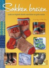 Sokken breien : leuke en originele ideeën voor kleine en grote voeten
