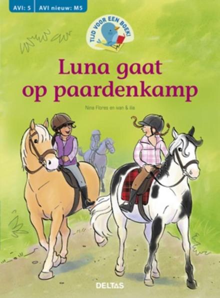 Luna gaat op paardenkamp