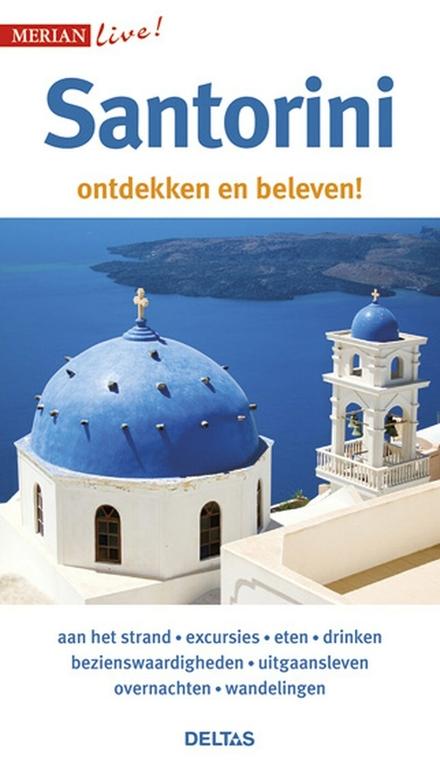 Santorini : ontdekken en beleven!