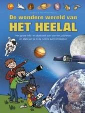 De wondere wereld van het heelal : het grote info- en doeboek over sterren, planeten en alles wat je in de ruimte k...